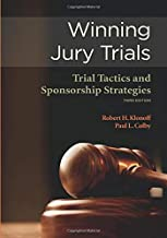 Wining Jury Trials Trial Tactics and Sponsorship Strategies: Third Edition (NITA)