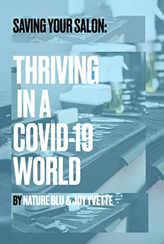 Saving Your Salon: Thriving in a Covid-19 World (English Edition)