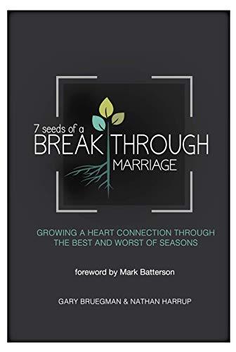 7 seeds of a BREAK THROUGH MARRIAGE Missouri