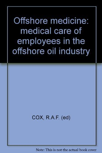Offshore medicine: Medical care of employees in the offshore oil industry
