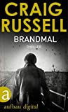 Brandmal: Thriller (Jan-Fabel-Serie 3)