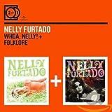 Whoa Nelly/Folklore
