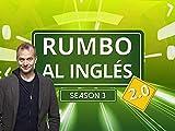 Rumbo al Inglés 2.0 - Season 3