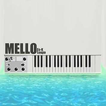 Mello (feat. Loupo)