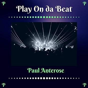 Play on Da Beat