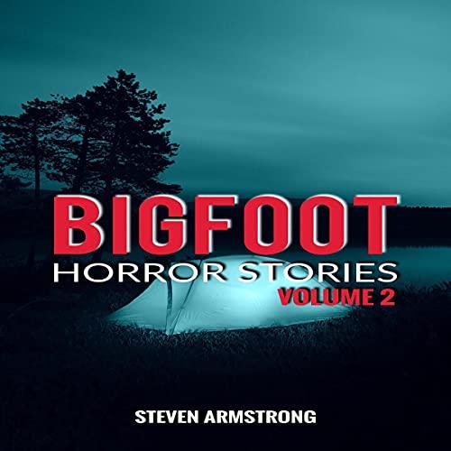 Bigfoot Horror Stories, Volume 2 cover art