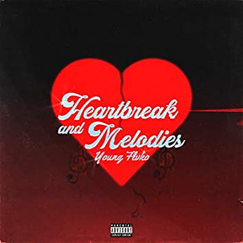 Heartbreak and Melodies