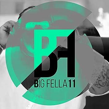 Big Fella 11