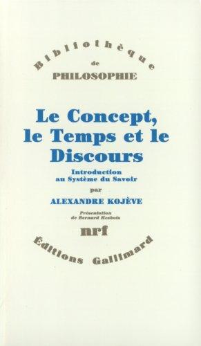 Le Concept, le Temps et le Discours