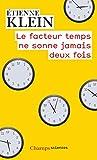 Le facteur temps ne sonne jamais deux fois - Flammarion - 07/09/2016