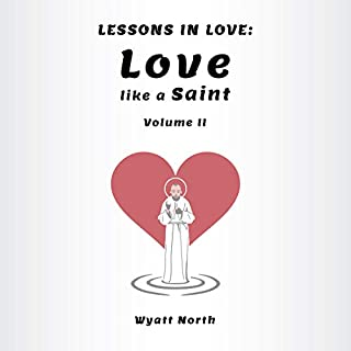 Lessons in Love: Love Like a Saint audiobook cover art