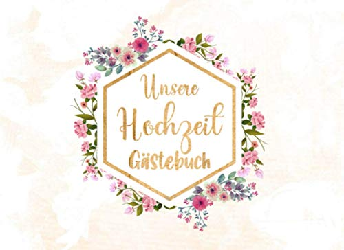Eiserne Hochzeit Gästebuch: Individuelles Gästebuch, Eintragbuch für Gäste - Mehr als 100...