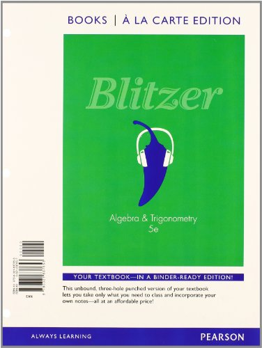 Algebra and Trigonometry, Books a la Carte Edition plus MyMathLab with Pearson eText -- Access Card (5th Edition)