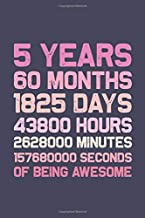 5 Years of Being Awesome: Funny 5 Years Birthday Notebook Journal for Writing Notes, Funny Birthday Gift Ideas. Blank Lined Notebook Journal for Men, Women, Children.
