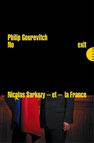 No exit: Nicolas Sarkozy - et la France - peuvent-ils trouver une issue à la crise européenne ? (La très petite collection)