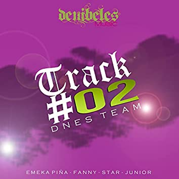 Track 02 Dnes Team