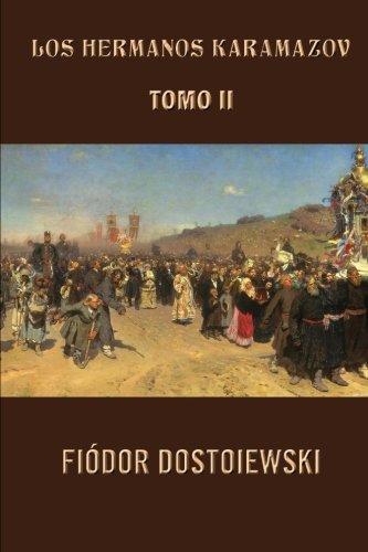 Los hermanos Karamazov (Tomo 2): Volume 2