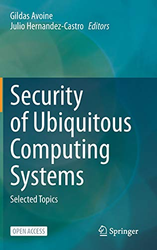 Security of Ubiquitous Computing Systems: Selected Topics Front Cover