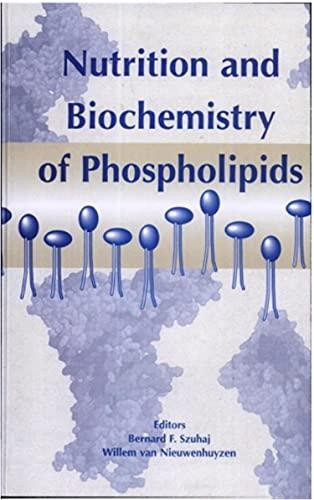 Nutrition and biochemistry of phospholipids (Ebook PDF) (English Edition)