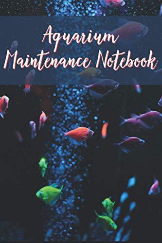 Aquarium Maintenance Notebook: Marine water Fish Observation Notebook to track Fish Health, Behaviour, Feeding, Maintenance Records and chemistry like salinity, alkalinity etc.