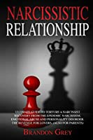 Narcissistic Relationship: Ultimate Guide to Torture a Narcissist. Recovery from the Epidemic Narcissism, Emotional Abuse and Personality Disorder. The Revenge for Lovers. (Also for Parents)
