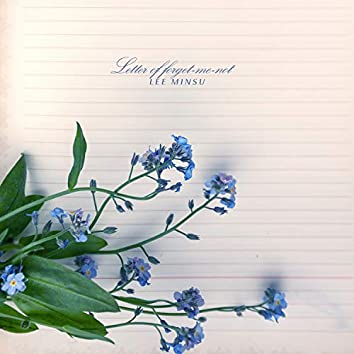 Letter Of ForgetMeNot