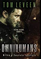 Omnihumans: Within A Concrete Labyrinth