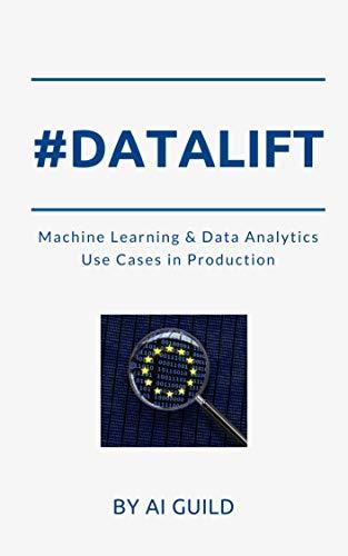 #datalift: Deploy data analytics and machine learning (English Edition)