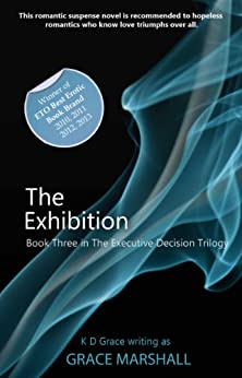The Exhibition: An Executive Decision Series by [Grace Marshall]