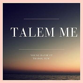Talem Me (feat. Trabol Sum)