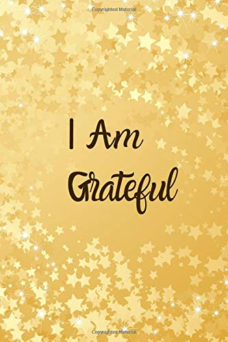 I am Grateful: Kids Gratitude Journal for Daily Prompts for Writing, Journaling, Doodling and Scribbling Positive Affirmations, Gifts for Kids, Boys, ... Pages. (Gratitude Journals for kids, Band 22)