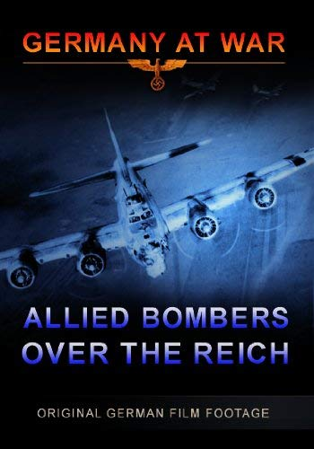 Germany At War  Allied Bombers Over [Edizione: Regno Unito] [Edizione: Regno Unito]