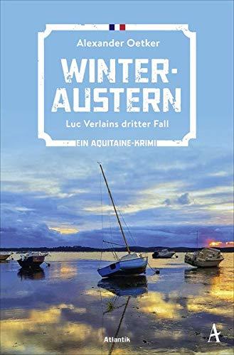 Winteraustern: Luc Verlains dritter Fall (Ein Aquitaine-Krimi)