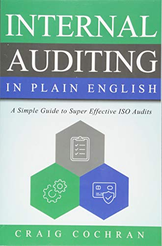 Compare Textbook Prices for Internal Auditing in Plain English: A Simple Guide to Super Effective ISO Audits  ISBN 9781932828160 by Cochran, Craig