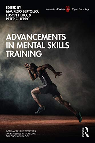 Compare Textbook Prices for Advancements in Mental Skills Training ISSP Key Issues in Sport and Exercise Psychology 1 Edition ISBN 9780367111588 by Bertollo, Maurizio,Filho, Edson,Terry, Peter C.