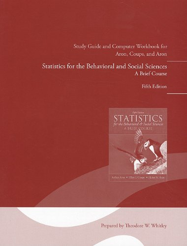 Study Guide and Computer Workbook for Statistics for the...