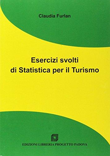 Esercizi svolti di statistica per il turismo