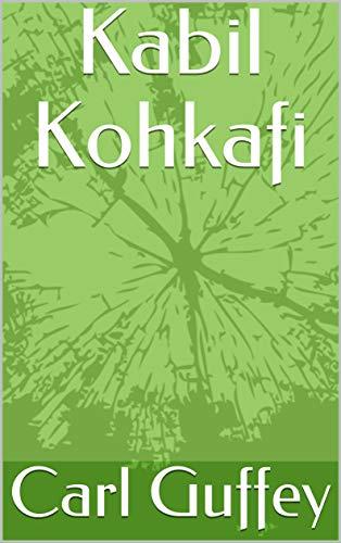 Kabil Kohkafi (Irish Edition)