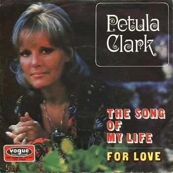Petula Clark - The Song Of My Life - Vogue Schallplatten - DV 11169