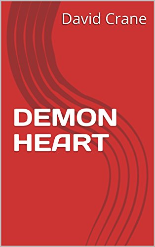 DEMON HEART by [David Crane, Mary Holzrichter]