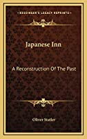 Japanese Inn: A Reconstruction Of The Past