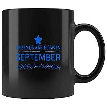 33f LEGENDS ARE BORN IN Xxxxxx Xxxxxxxxxx Xxxxxxxx Xxxxxxxxxxxxx Xxxxxx SEPTEMBER Present For Birthday Anniversary Patriot Day 11 Oz Black Coffee Mug