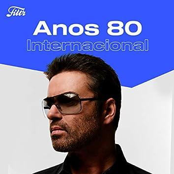 Anos 80 Internacional by Filtr
