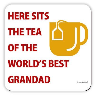 Here Sits The Tea of The World's Best Grandad. Drinks Coaster Mat