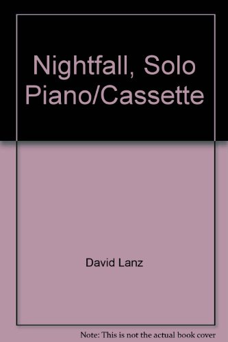 Nightfall, Solo Piano/Cassette (Relaxations)