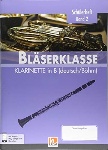 Leitfaden Bläserklasse. Schülerheft Band 2 - Klarinette: in B (Böhm / deutsch). Klasse 6. inkl. HELBLING Media App