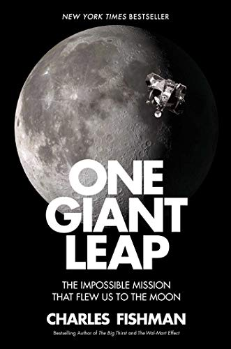 Image of One Giant Leap: The Impossible Mission That Flew Us to the Moon
