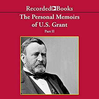 The Personal Memoirs of U.S. Grant, Part 2 audiobook cover art