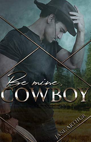 Be mine, Cowboy