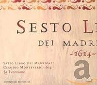 Monteverdi: 6th Book Madrigals